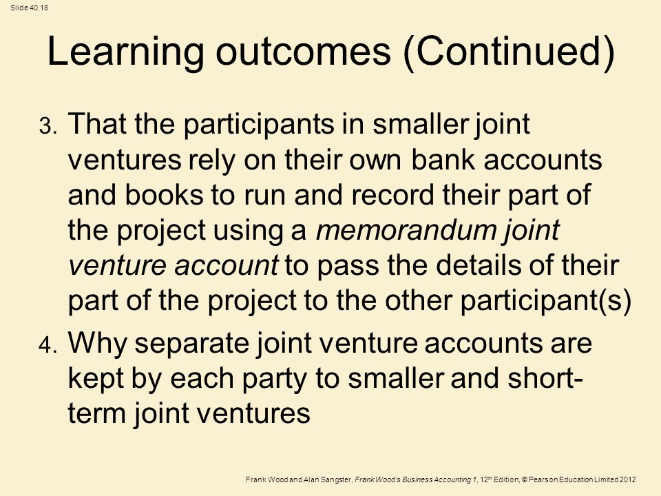 Frank Wood and Alan Sangster, Frank Wood's Business Accounting 1, 12 th Edition, © Pearson Education Limited 2012 Slide Learning outcomes (Continued) 3.