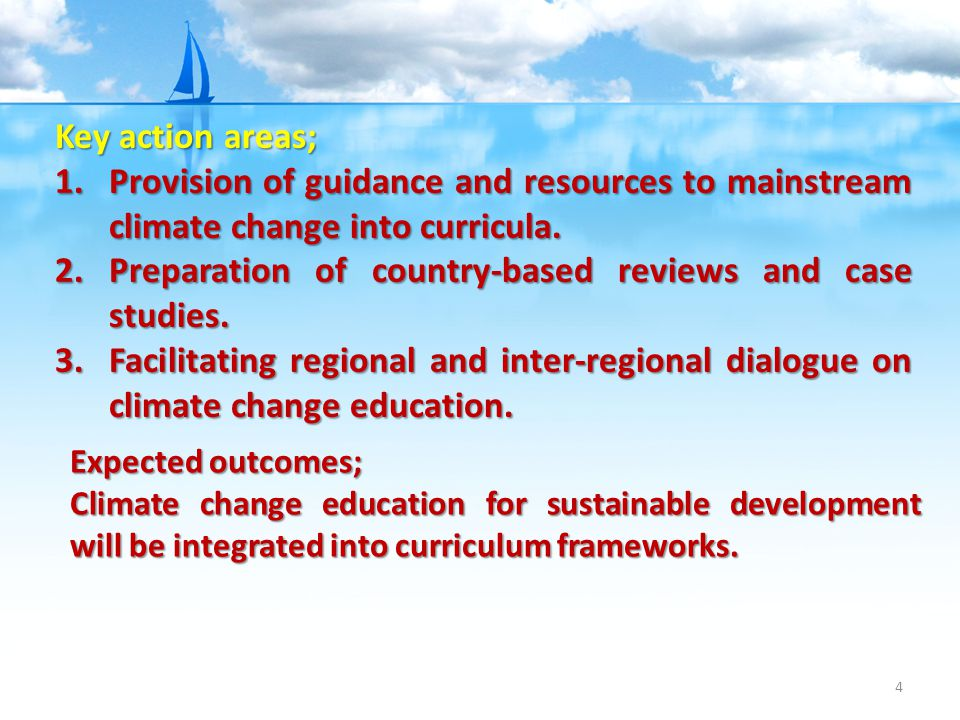 4 Key action areas; 1.Provision of guidance and resources to mainstream climate change into curricula.