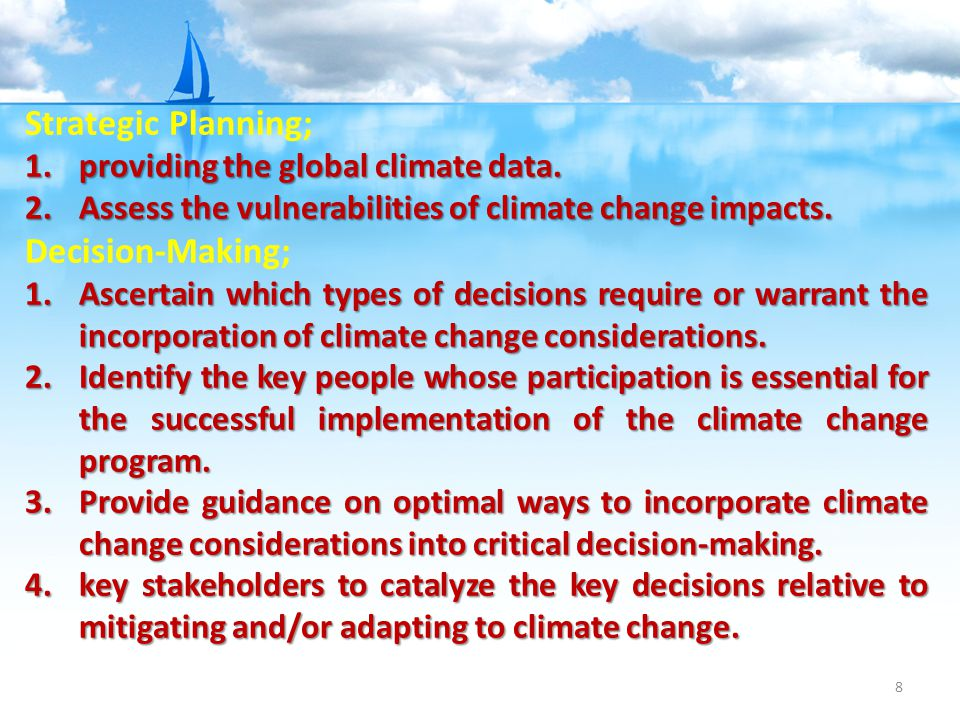8 Strategic Planning; 1.providing the global climate data.