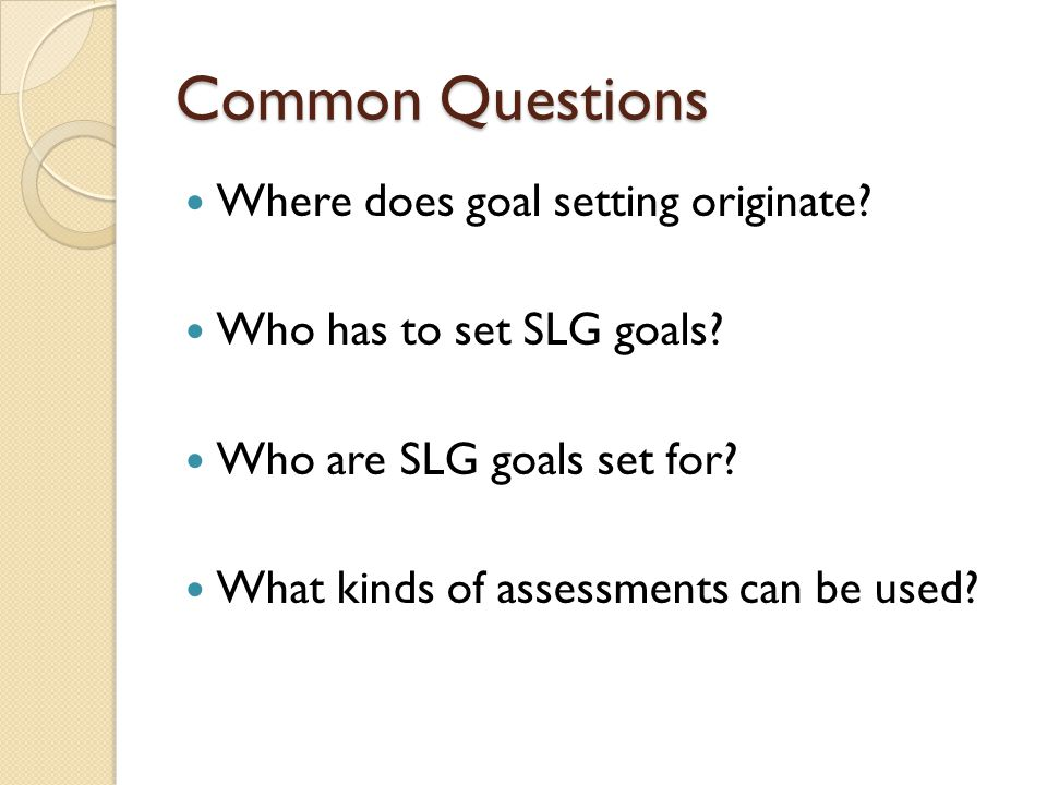 Common Questions Where does goal setting originate.