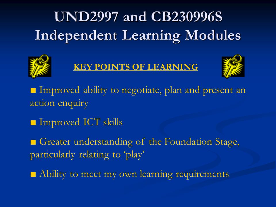 UND2997 and CB230996S Independent Learning Modules Independent Learning Module 2 An action enquiry into the use of self-directed learning for professional development to improve my web design skills.