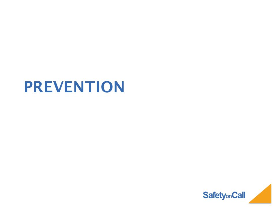 Safety on Call PREVENTION