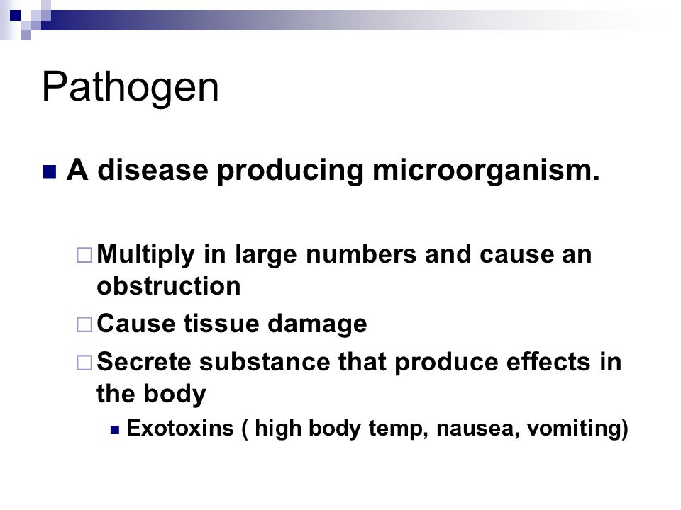 Pathogen A disease producing microorganism.