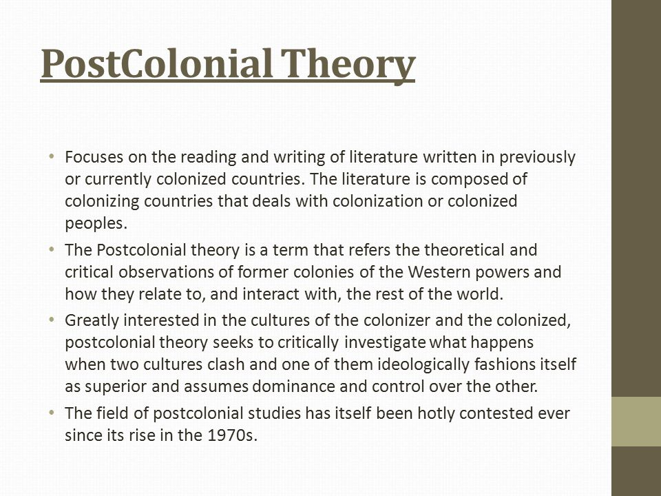 The Postcolonial Theory and Literature  PostColonial Theory