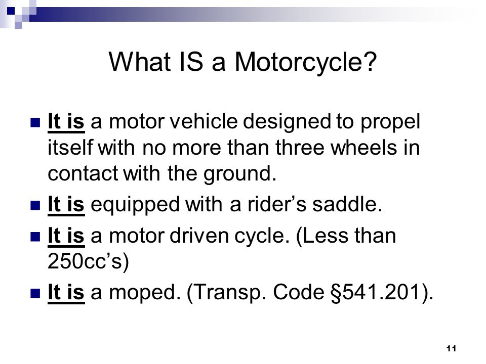 11 What IS a Motorcycle.