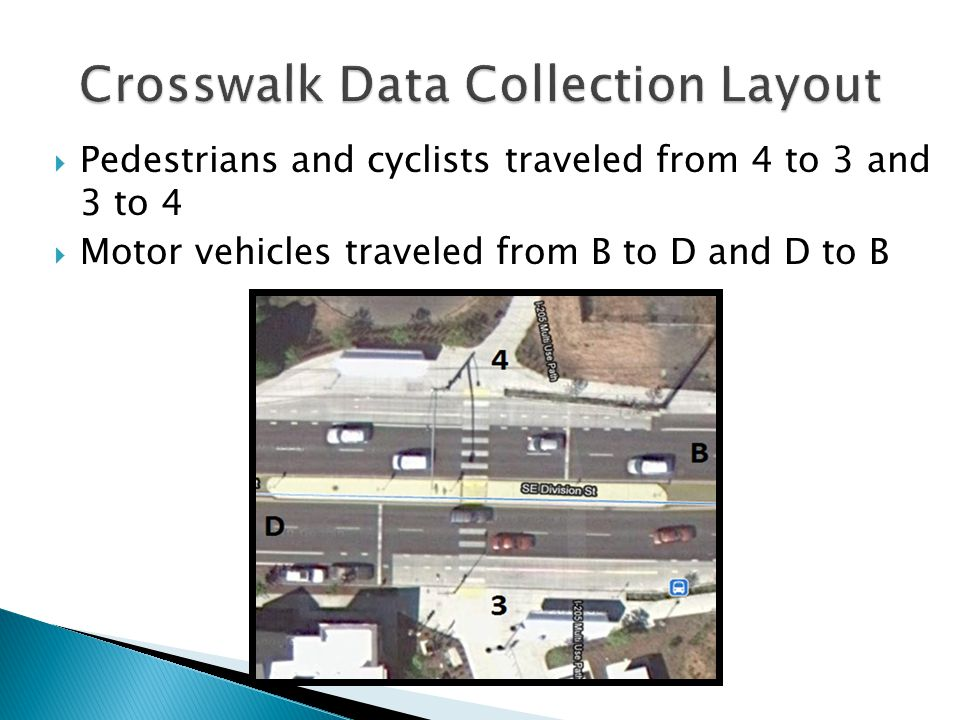  Pedestrians and cyclists traveled from 4 to 3 and 3 to 4  Motor vehicles traveled from B to D and D to B