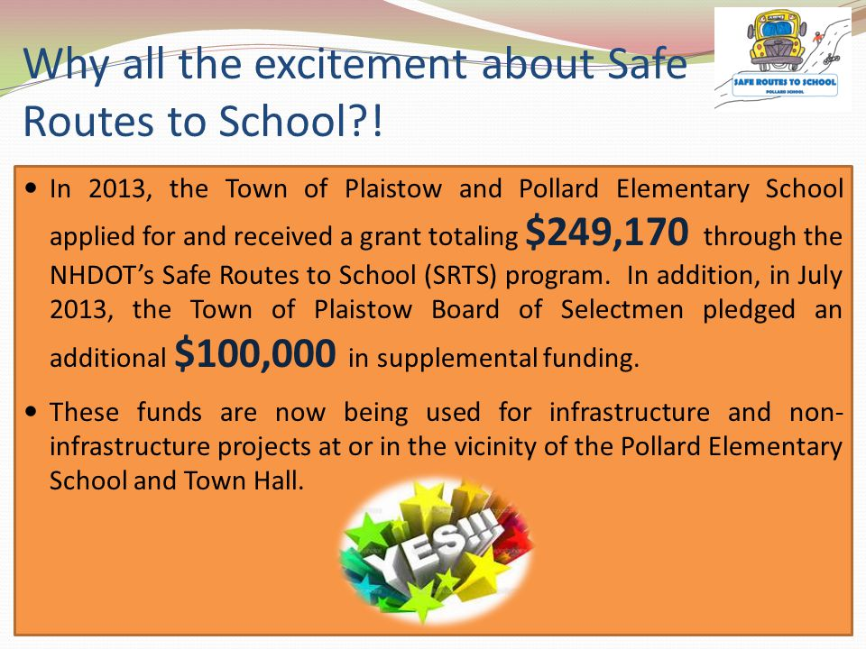 Why all the excitement about Safe Routes to School .