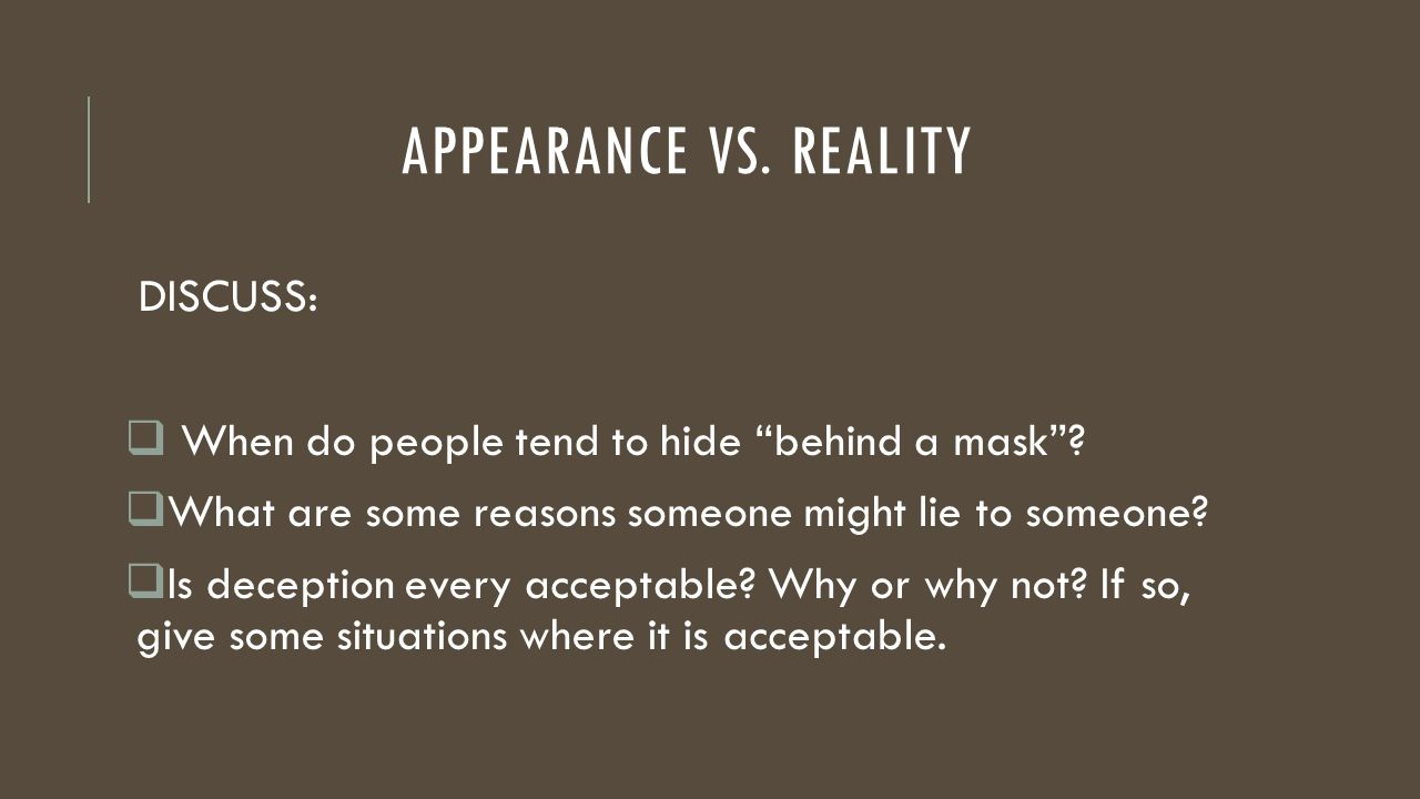 much ado about nothing appearance vs reality