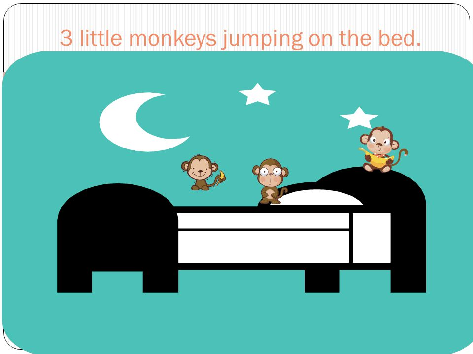 9 3 Little Monkeys Jumping On The Bed