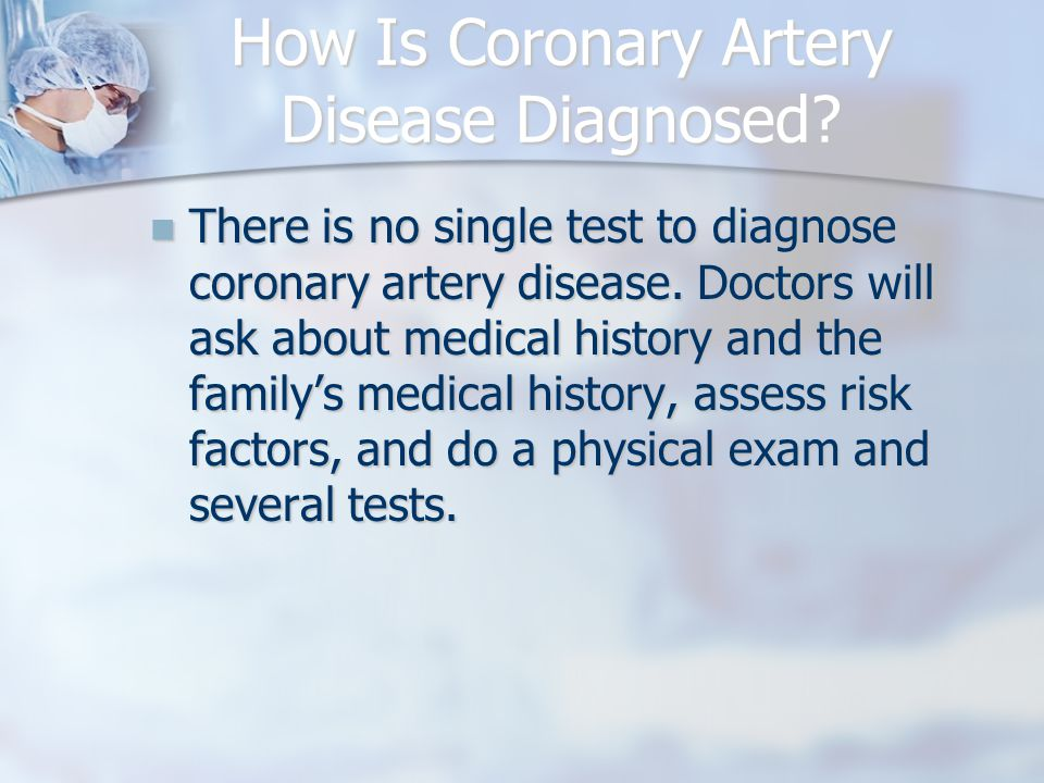 How Is Coronary Artery Disease Diagnosed.