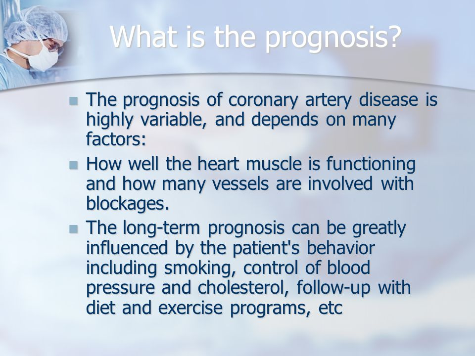 What is the prognosis.