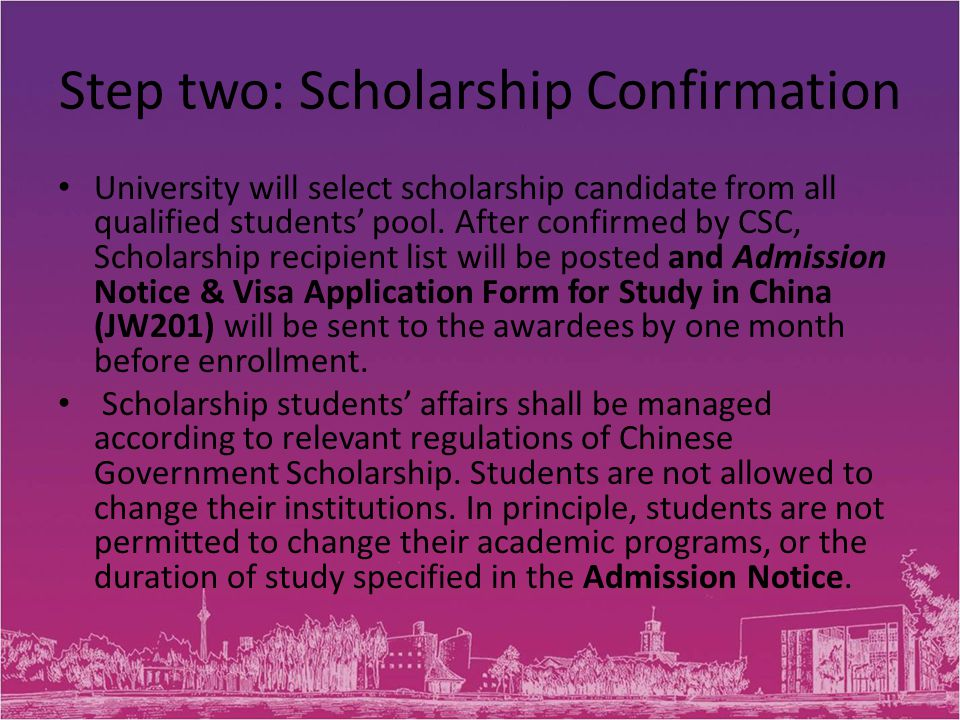 Step two: Scholarship Confirmation University will select scholarship candidate from all qualified students' pool.