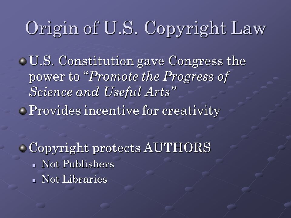 Origin of U.S. Copyright Law U.S.