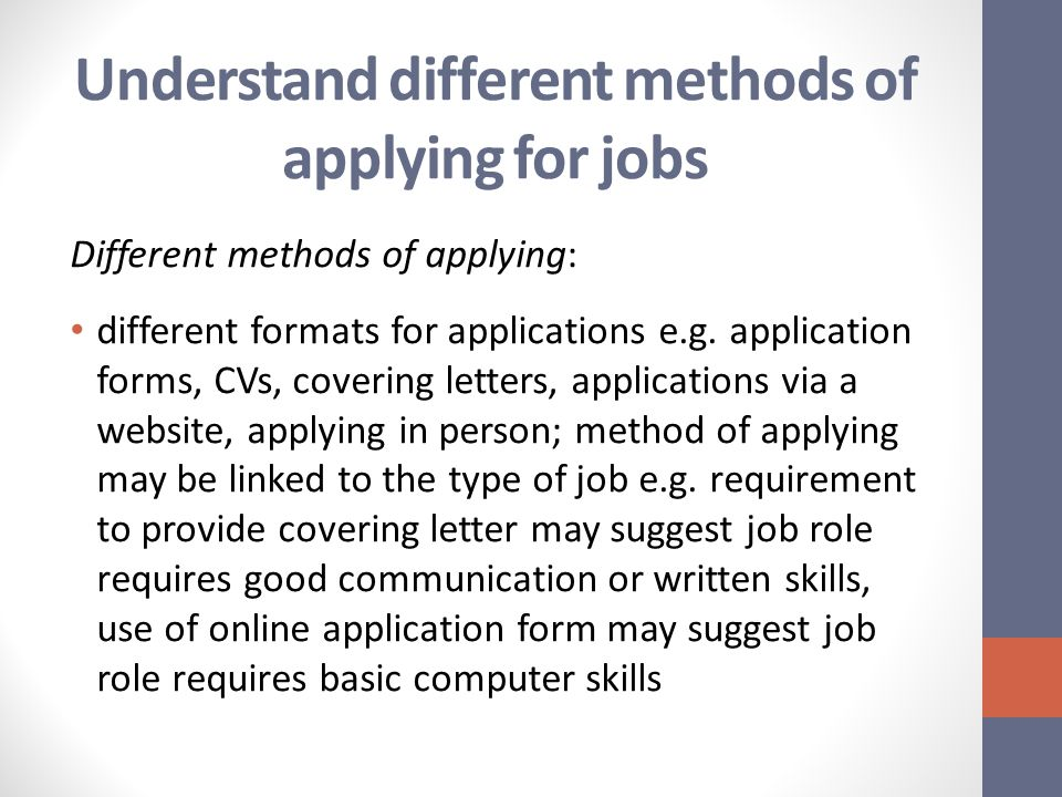 understand different methods of applying for jobs different methods of applying different formats for applications