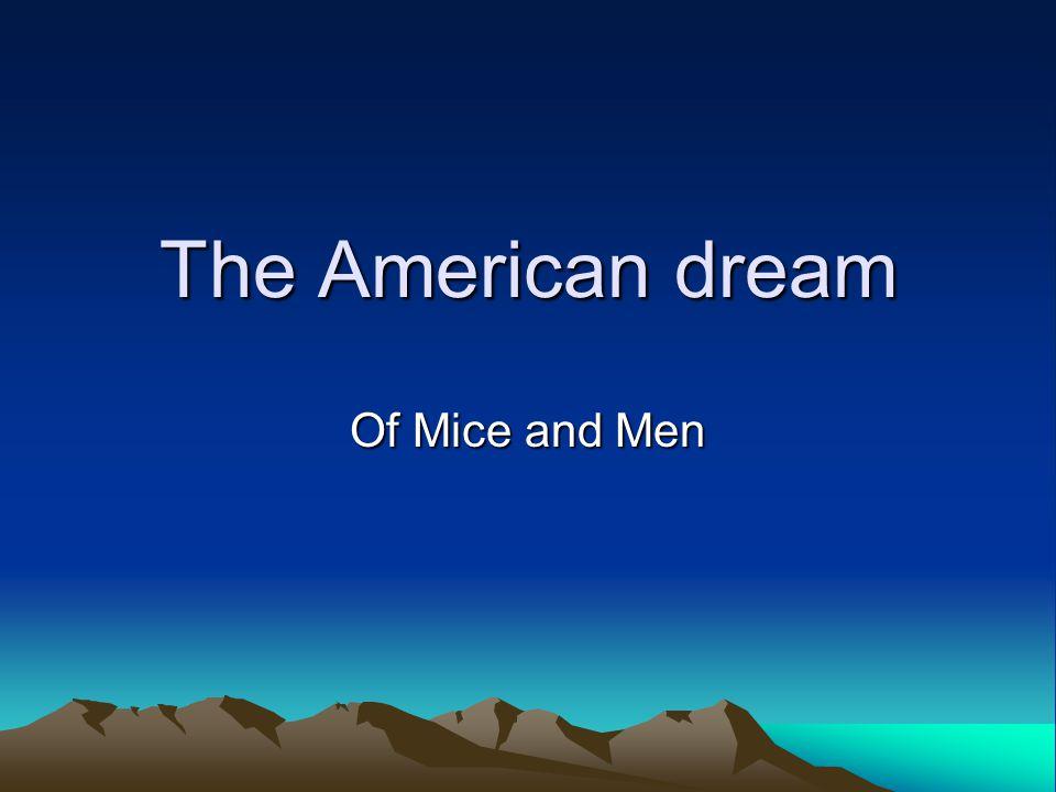 of mice and men american dream theme