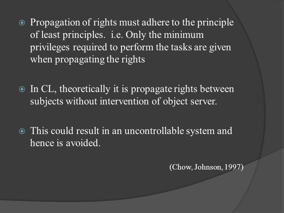  Propagation of rights must adhere to the principle of least principles.