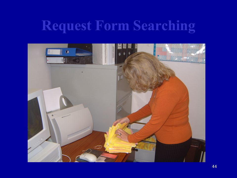 44 Request Form Searching