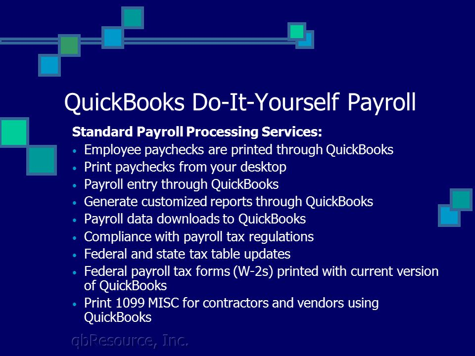 Intuit and QuickBooks Payroll Services QuickBooks is a registered
