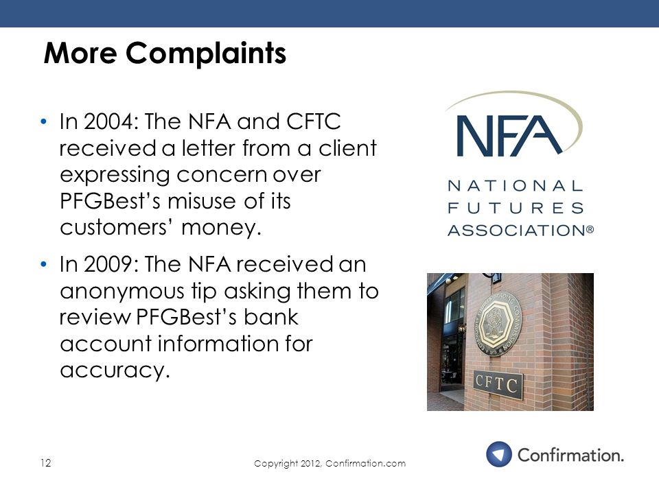 Confirmation com's Role Uncovering the PFGBest Fraud  - ppt