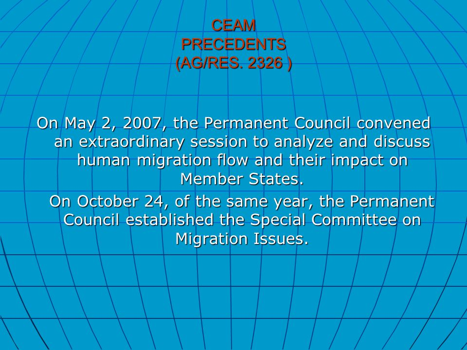 CEAM PRECEDENTS (AG/RES.