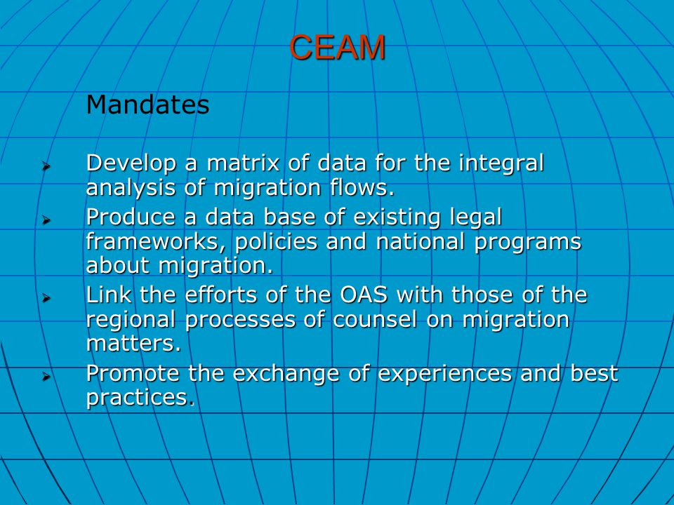 CEAM  Develop a matrix of data for the integral analysis of migration flows.