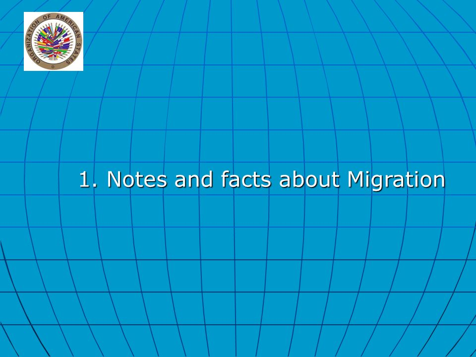 1. Notes and facts about Migration