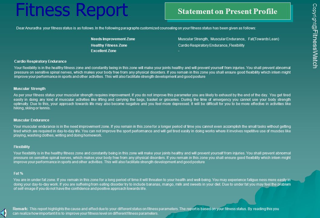 Statement on Present Profile Fitness Report Dear Anuradha your fitness status is as follows.