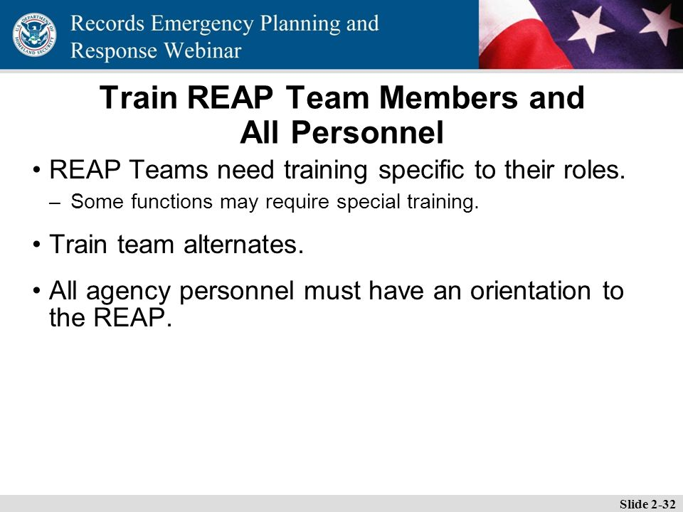 Essential Records Webinar Train REAP Team Members and All Personnel REAP Teams need training specific to their roles.