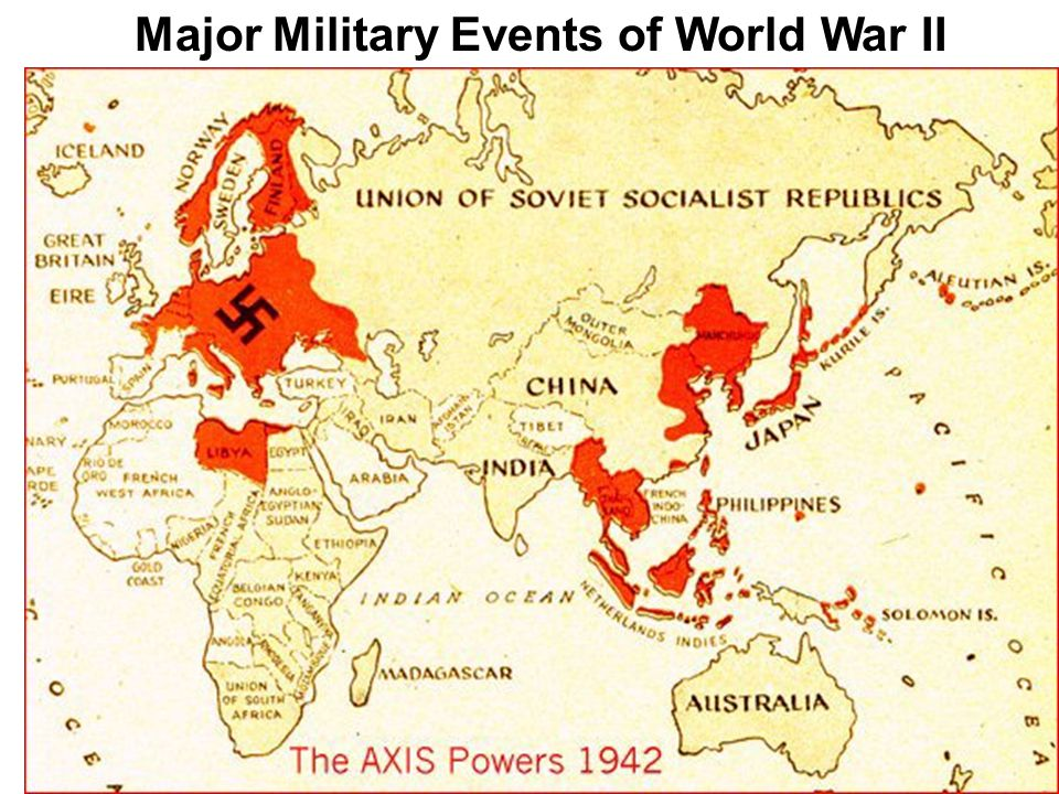 Major Military Events of World War II  WWII starts as a Tactical War