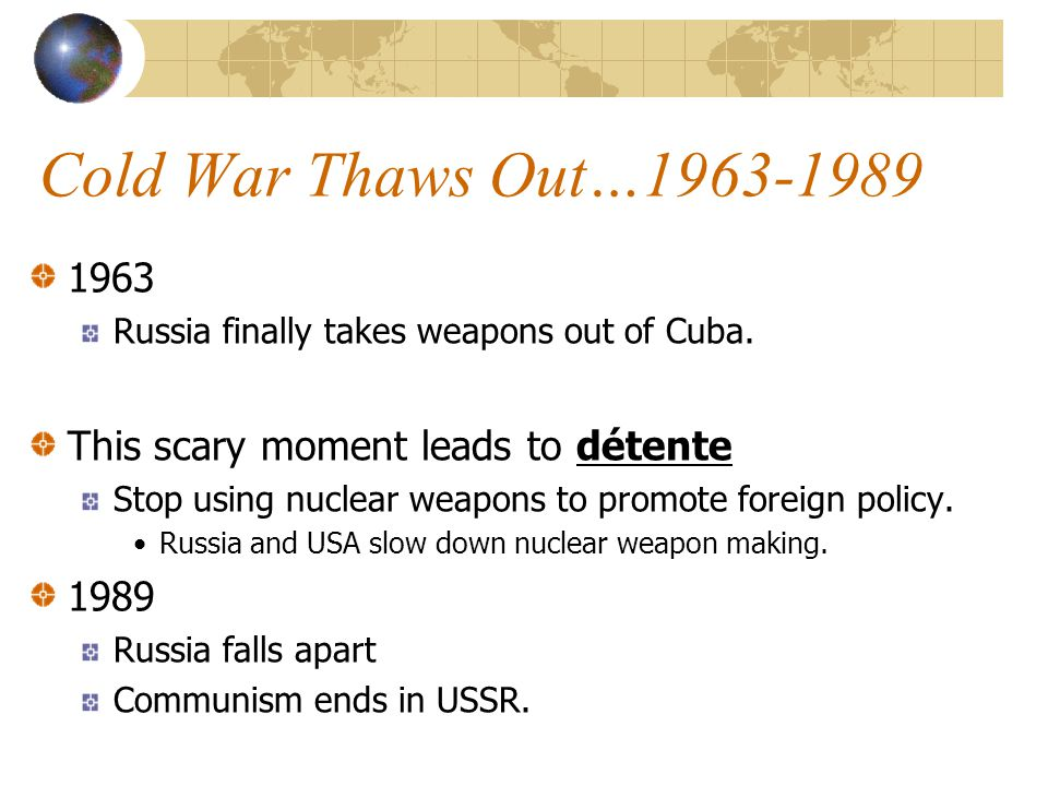 Cold War Thaws Out… Russia finally takes weapons out of Cuba.
