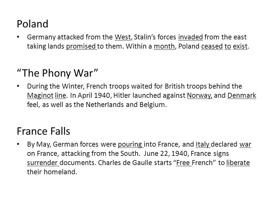 Poland Germany attacked from the West, Stalin's forces invaded from the east taking lands promised to them.