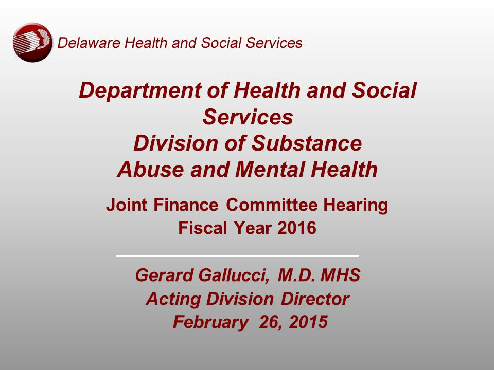 Joint Finance Committee Hearing Fiscal Year 2016 Gerard Gallucci, M.D.