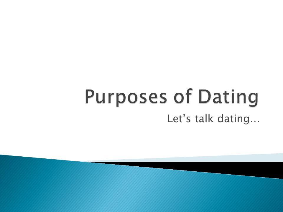 Lets talk dating