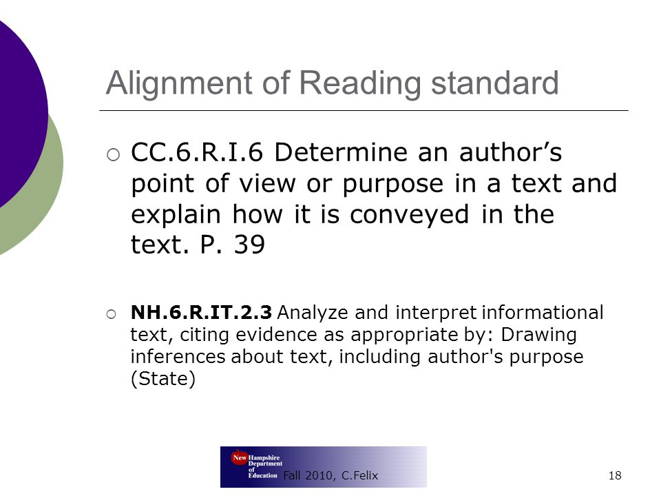 Alignment of Reading standard  CC.6.R.I.6 Determine an author's point of view or purpose in a text and explain how it is conveyed in the text.