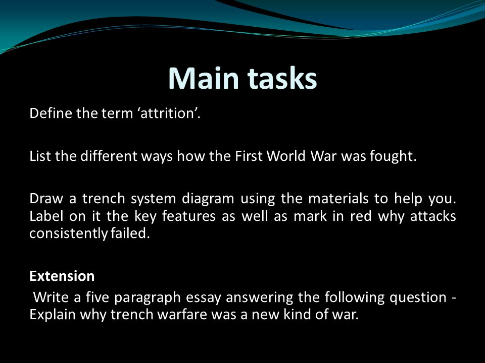 What Techniques Were Used In Trench Warfare Learning Objective