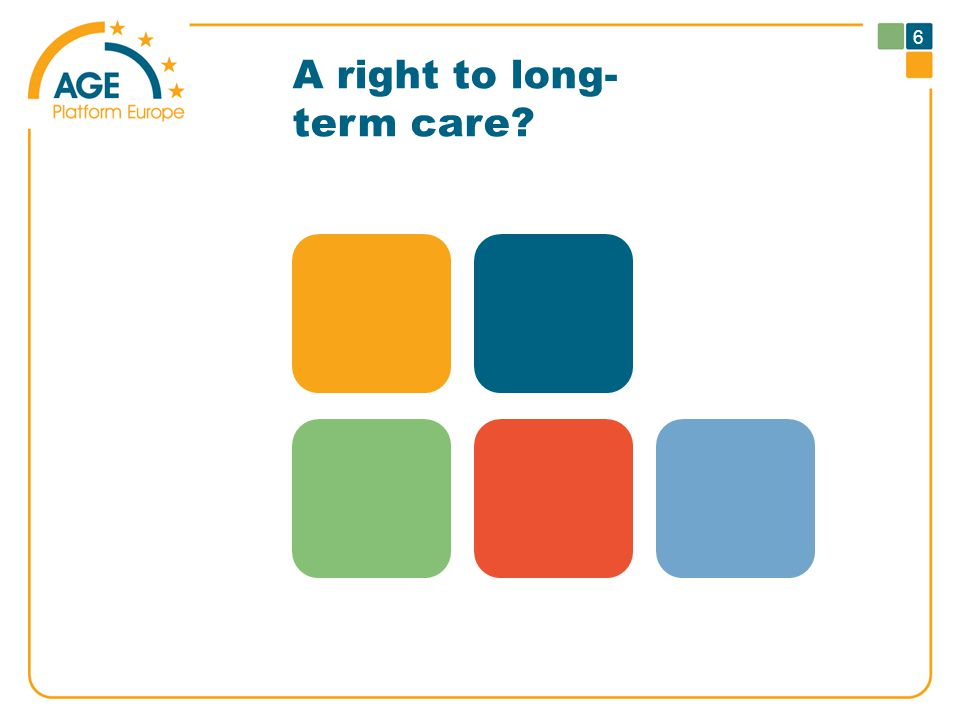 A right to long- term care 6