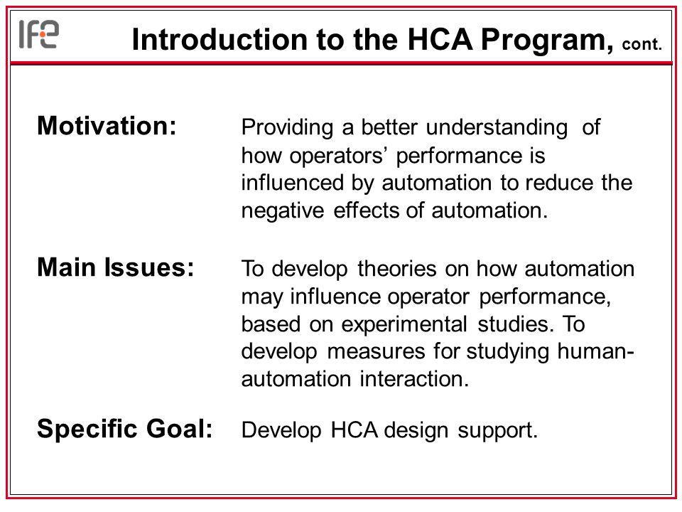Issues Related to Design of Automatic Systems - from a Human Factors
