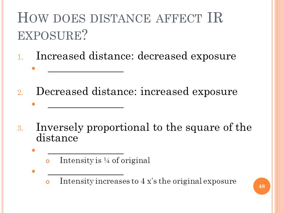 H OW DOES DISTANCE AFFECT IR EXPOSURE . 1.