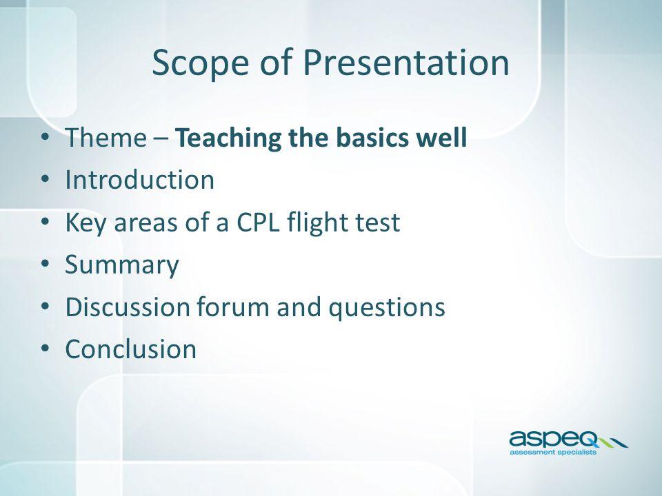 ASL Flight Testing Observations CAA Instructor Seminars