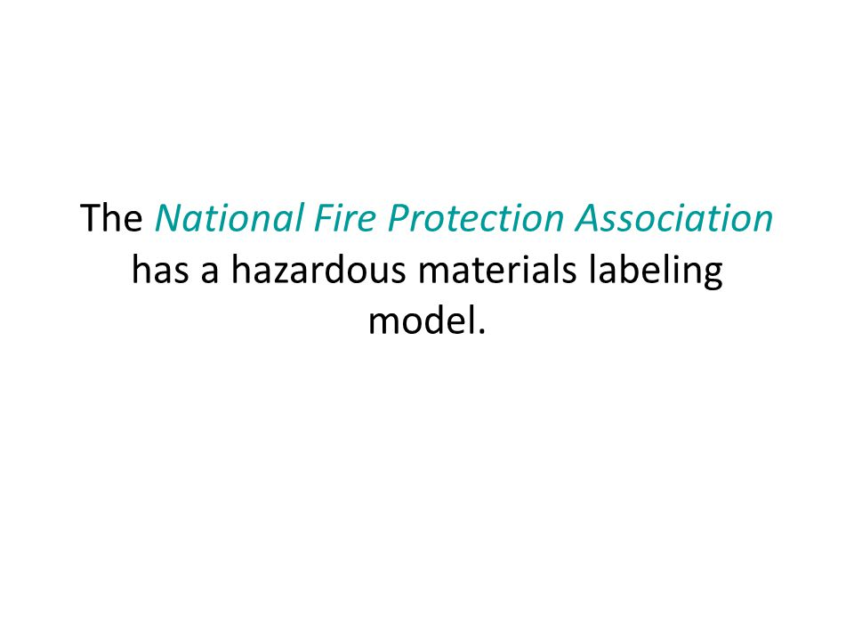 The National Fire Protection Association has a hazardous materials labeling model.