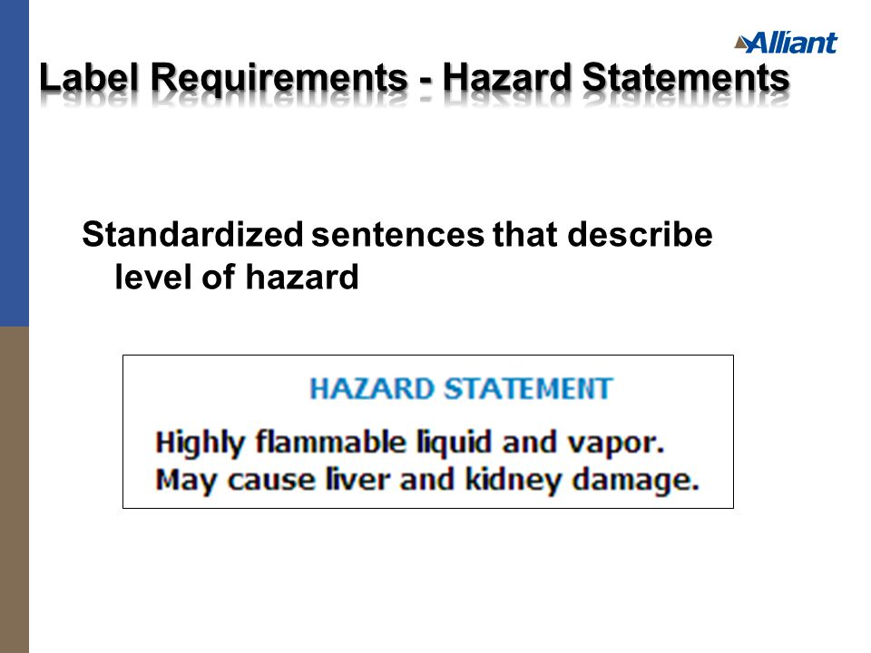 Standardized sentences that describe level of hazard