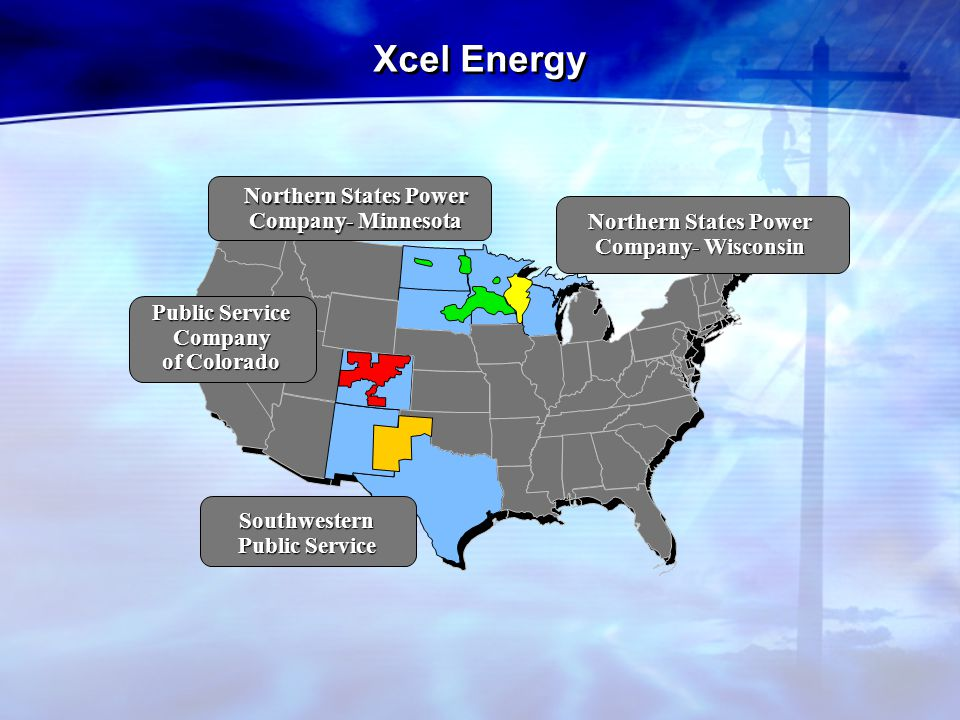 Xcel Energy Northern States Power Company- Minnesota Public Service Company of Colorado Southwestern Public Service Northern States Power Company- Wisconsin