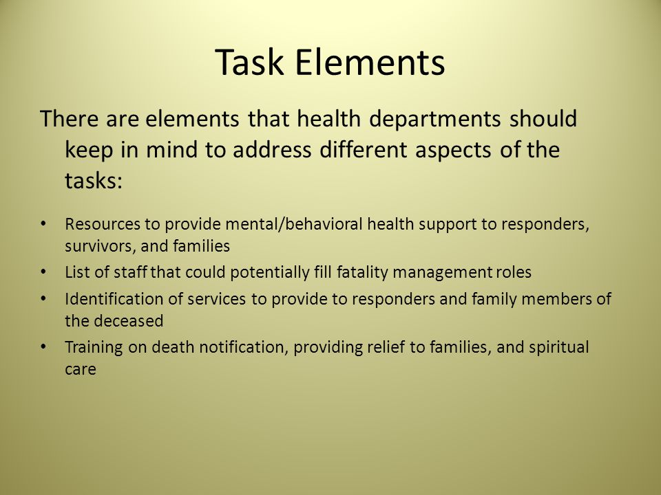 Function 4: Participate in survivor mental/behavioral health services Tasks: How can health departments assist survivors in getting mental/behavioral health services.