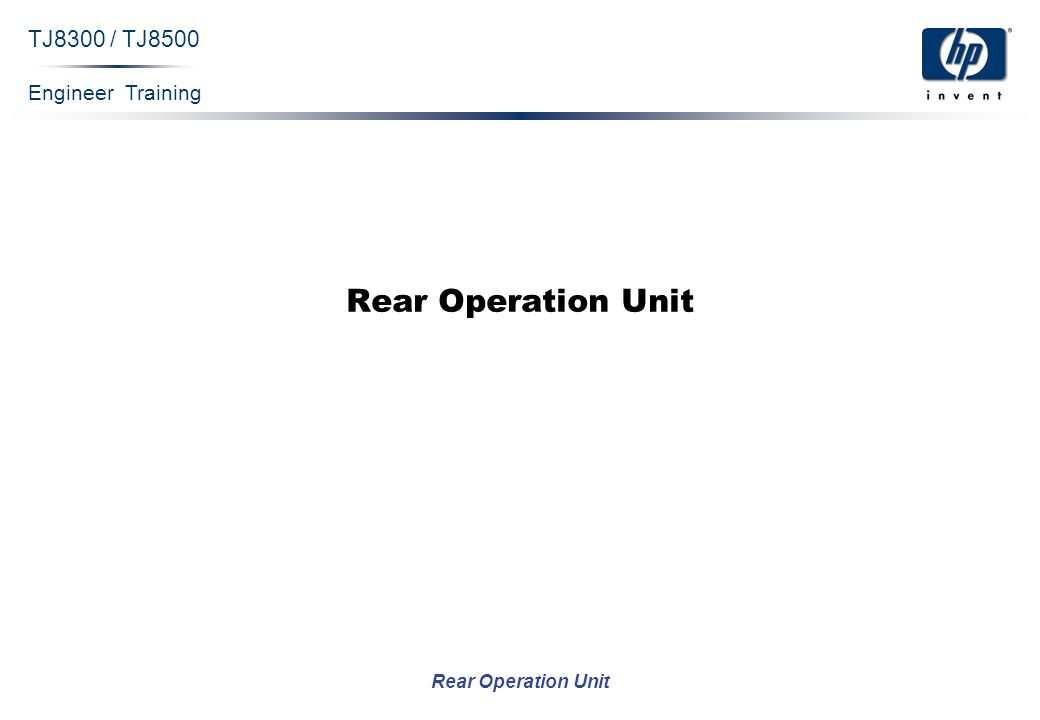 Engineer Training Rear Operation Unit TJ8300 / TJ8500 Rear Operation Unit