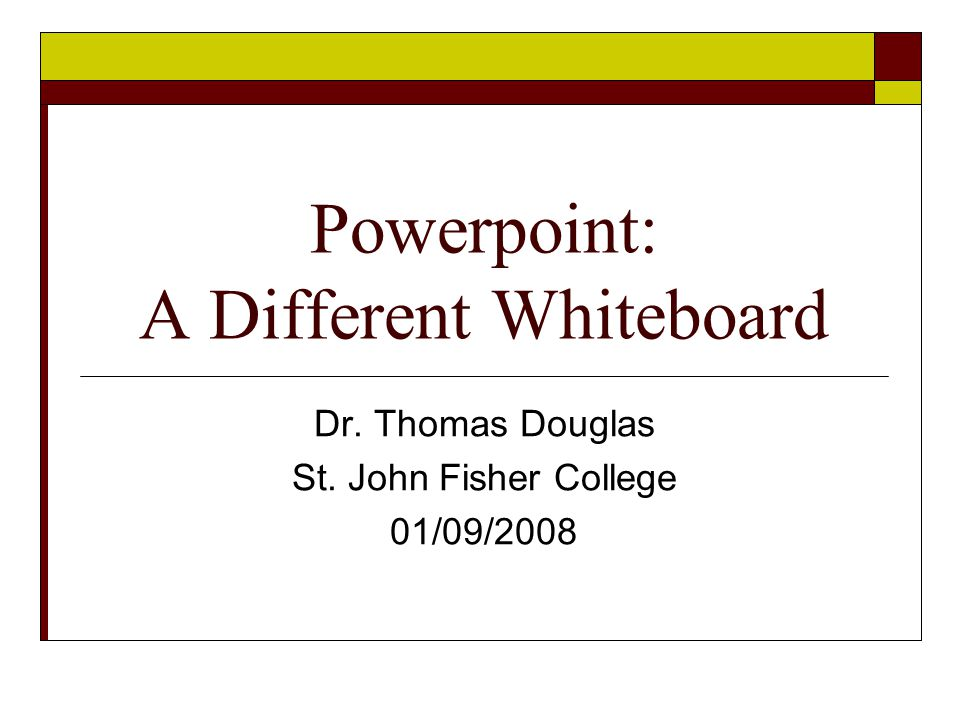 powerpoint a different whiteboard dr thomas douglas st john