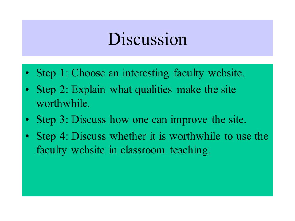 Discussion Step 1: Choose an interesting faculty website.