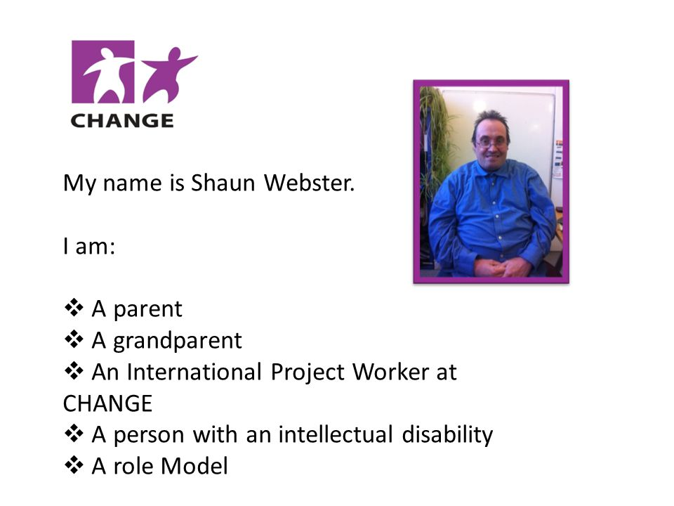 My name is Shaun Webster.