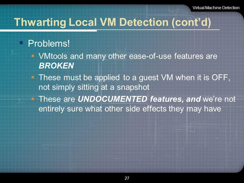 LOGO On the Cutting Edge: Thwarting Virtual Machine
