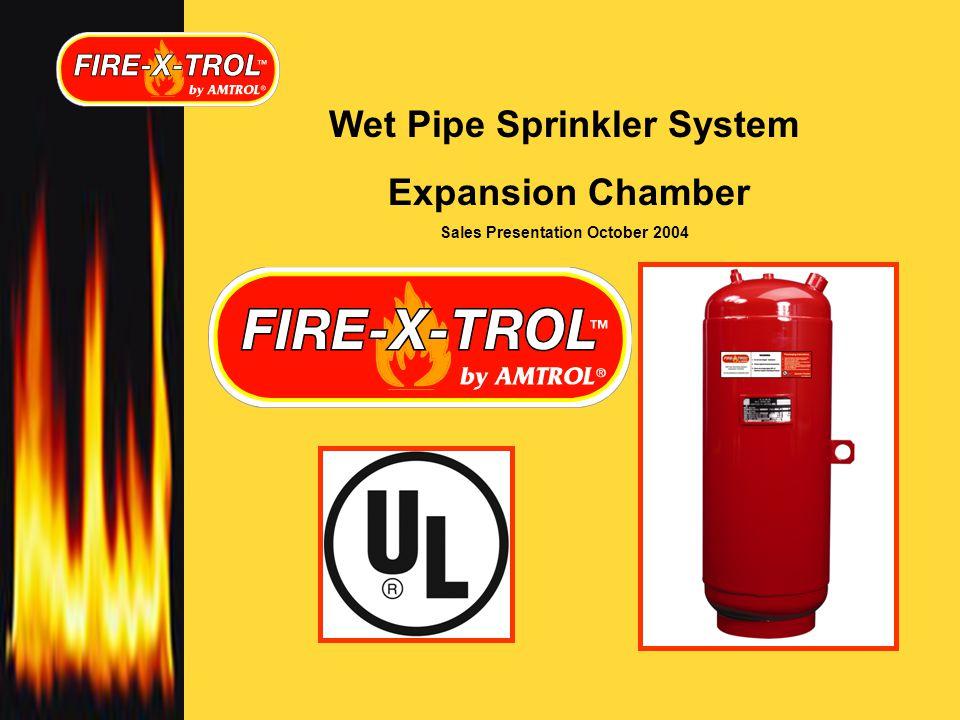 Wet Pipe Sprinkler System Expansion Chamber Sales Presentation