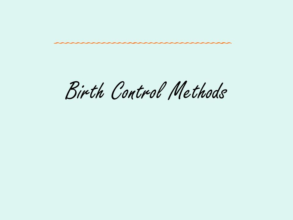 Birth Control Methods